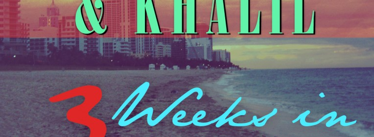"Lil Twist & Khalil ""3 Weeks In Miami"" Mixtape"